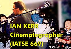 Ian Kerr, award winning cinematographer